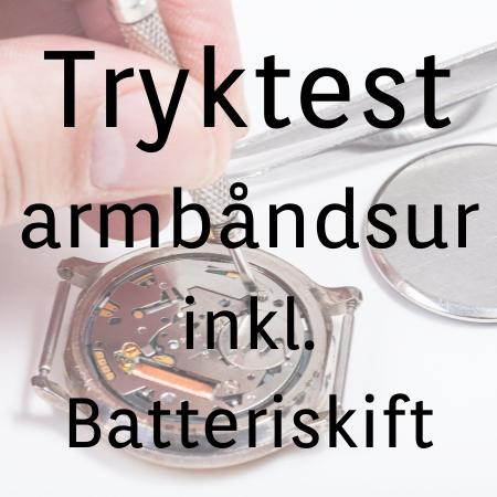 Tryktest af armbåndsur inkl. batteri kr. 298,-